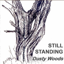 Still Standing blues album | Dusty Woods.